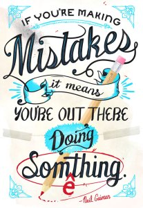 quote-if-youre-making-mistakes-it-means-youre-out-there-doing-something