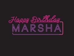 Happy Birthday Marsha!