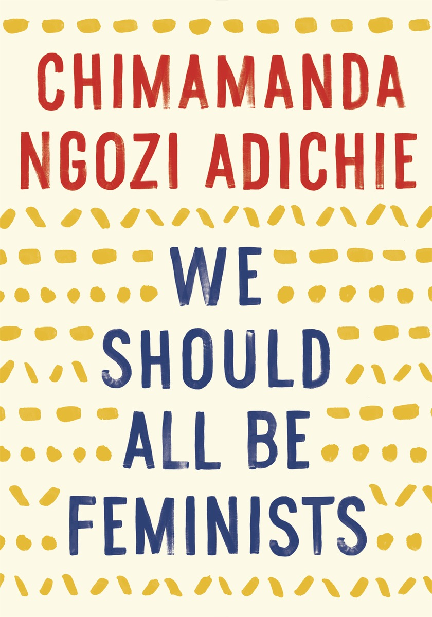 we should all be feminists chimamanda ngozi adichie tumblr nj7gv0pcra1qd9a66o1 1280