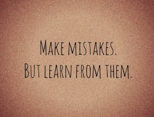 learn-make-mistakes-mistakes-quotes-Favim.com-760386